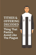 Tithes Offering Decoded
