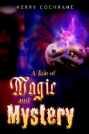 A Tale of Magic and Mystery