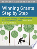 """""""Winning Grants Step by Step: The Complete Workbook for Planning, Developing and Writing Successful Proposals"""" by Tori O'Neal-McElrath"""
