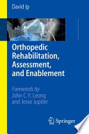 Orthopedic Rehabilitation  Assessment  and Enablement Book