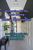 Determine All The Costs During House Renovation Book
