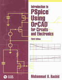 Introduction To Pspice Using Orcad For Circuits And Electronics Book PDF