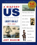 A History of US: Liberty for All?