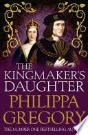 The Kingmaker S Daughter Book PDF