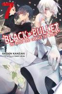Black Bullet, Vol. 7 (light novel)