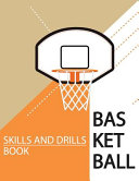 Basketball Skills and Drills Book