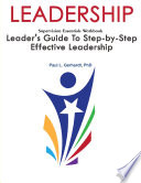 Leadership Leader S Guide To Step By Step Leadership Development