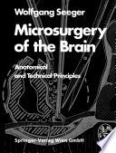 Microsurgery of the Brain