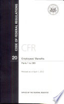 Code of Federal Regulations  Title 20  Employees  Benefits  PT  1 399  Revised as of April 1  2012