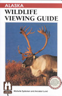 Alaska Wildlife Viewing Guide