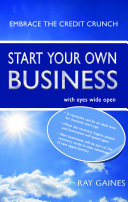 Start Your Own Business with Eyes Wide Open