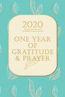 2020 Weekly Planner with Gratitude Prayer Journal