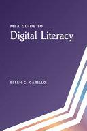 MLA Guide to Digital Literacy