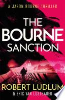 Robert Ludlum s The Bourne Sanction Book