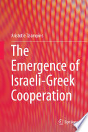 The Emergence of Israeli Greek Cooperation