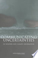 Communicating Uncertainties in Weather and Climate Information Book