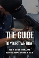 The Guide To Your Own Boat
