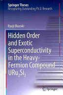 Hidden Order and Exotic Superconductivity in the Heavy Fermion Compound URu2Si2 Book