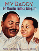 My Daddy  Dr  Martin Luther King  Jr  Book PDF