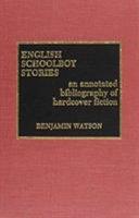 English Schoolboy Stories