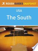 The South Rough Guides Snapshot USA  includes North Carolina  South Carolina  Georgia  Kentucky  Tennessee  Alabama  Mississippi and Arkansas