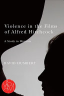 Violence in the Films of Alfred Hitchcock