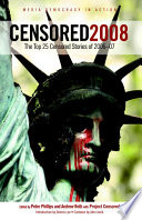 Censored 2008  : The Top 25 Censored Stories of 2006-07