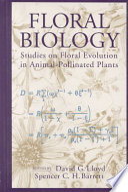 Floral Biology  : Studies on Floral Evolution in Animal-pollinated Plants