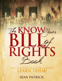 The Know Your Bill of Rights Book Book PDF