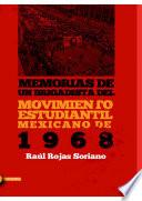 Memorias de un brigadista del Movimiento Estudiantil Mexicano de 1968
