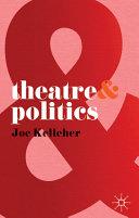 Pdf Theatre and Politics