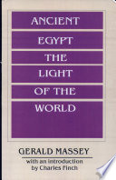 Ancient Egypt  the Light of the World Book