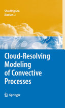 Pdf Cloud-Resolving Modeling of Convective Processes