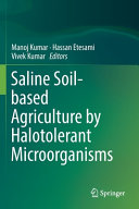 Saline Soil Based Agriculture By Halotolerant Microorganisms