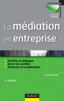 La médiation en entreprise - 3e édition
