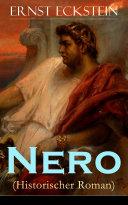 Nero (Historischer Roman) - Vollständige Ausgabe: Band 1 bis 3