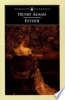 Esther, A Novel by Henry Adams PDF