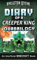 Minecraft Diary of a Creeper King Quadrilogy