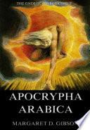 Apocrypha Arabica  Annotated Edition