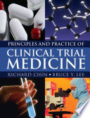 """Principles and Practice of Clinical Trial Medicine"" by Richard Chin, Bruce Y Lee"
