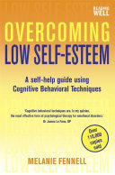 Overcoming Low Self-Esteem, 1st Edition