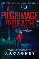 A Pilgrimage to Death Pdf/ePub eBook