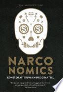 Narconomics: konsten att driva en drogkartell