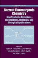 Current Fluoroorganic Chemistry