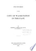 Pictures of the City of Washington in the Past