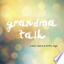 Grandma Talk