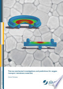 Thermo mechanical investigations and predictions for oxygen transport membrane materials