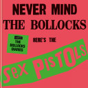 The Sex Pistols   1977  The Bollocks Diaries