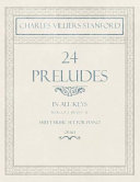 24 Preludes   In All Keys   Book 2 of 2   Pieces 17 24   Sheet Music Set for Piano   Op  163
