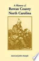 A History Of Rowan County North Carolina